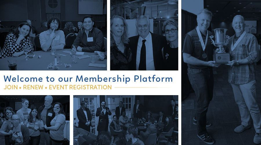 Welcome to our Membership Platform - Join. Renew. Event Registration.